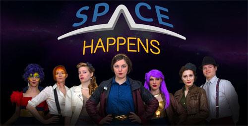 Space Happens!